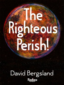 The Righteous Perish!