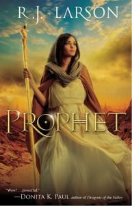 Prophet by R. J. Larson
