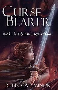Curse Bearer by Rebecca P. Minor