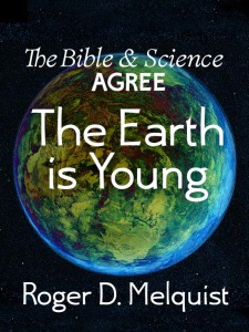 The Earth is young