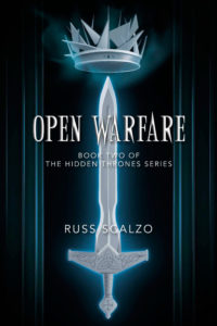 Open Warfare, Book Two in the Hidden Thrones series