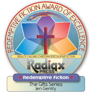 A Christian Redemptive fiction award of excellence for The Gifts series by Jen Gentry
