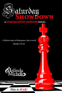 Redemptive Fiction: Chronicles of Warfare, book seven, Saturday Showdown