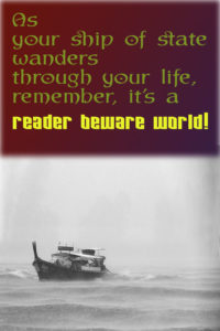 It's a reader beware world today