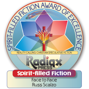Spirit-filled thriller Face To face Award of Excellence