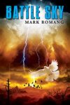 Battle Sky, book 4 by Mark Romang