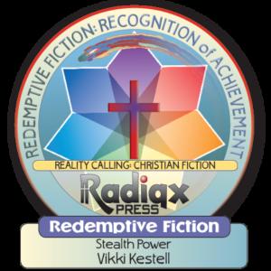 Stealth Power, Redemptive Fiction Award for Vikki Kestell