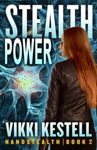 The Nanostealth Series by Vikki Kestrell, Book 2