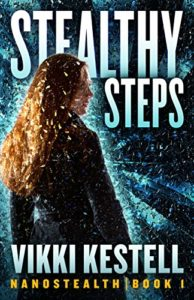 The Nanostealth Series by Vikki Kestrell, Book 1