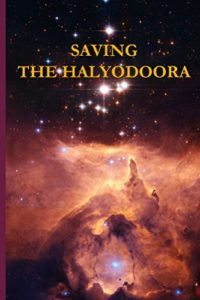 Saving the Halyodoora shows outrageous Godly science fiction