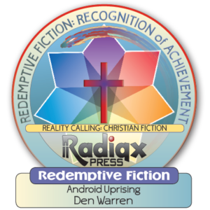 The Redemptive fiction recognition award for Android Uprising