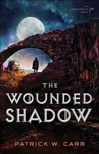Darkwater Saga 3 Patrick W Carr The Wounded Shadow