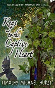 Keys to the Captive Heart book 3 in Kinsman's Tree series