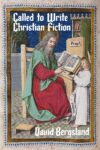 Called to Write Christian Fiction