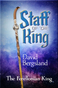 Staff of the King finds victory in trust, not in himself