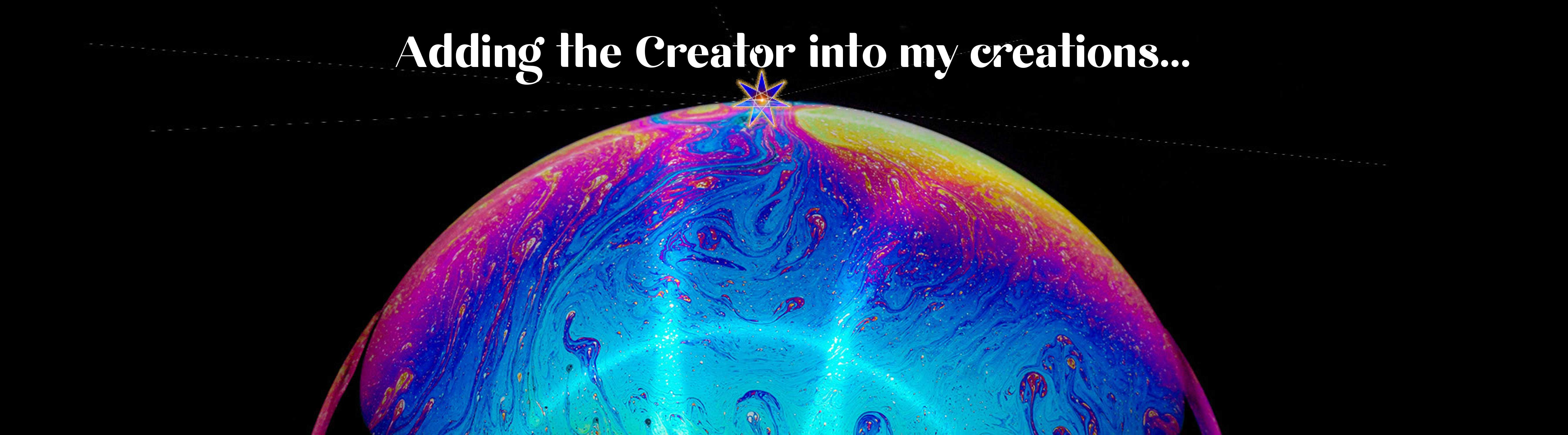 Adding the Creator into your creations…