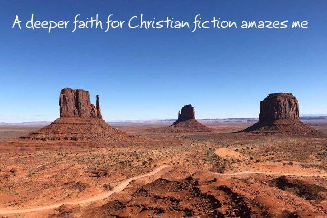 A deeper faith for Christian fiction amazes me